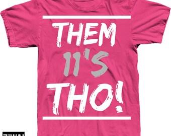 75ebe43482a Thos Shirt in Jordans 11