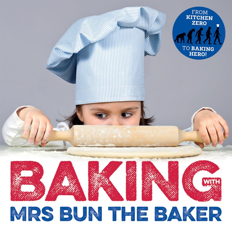 Baking with Mrs Bun the Baker revised and expanded image 0
