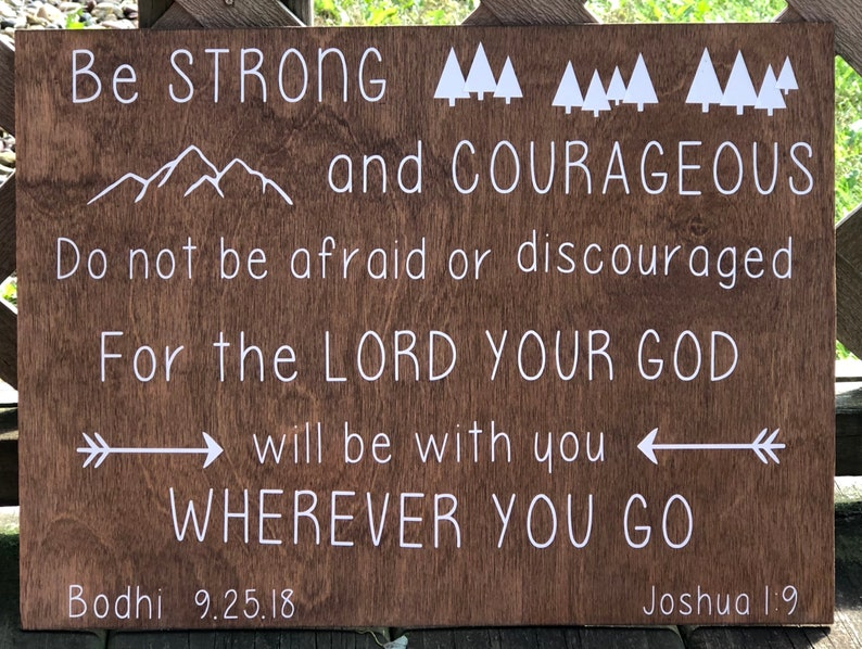 Be Strong and Courageous | Bible Verse | Nursery Sign | Baby Shower Gift