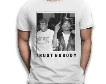 aff89f29b44 Trust Nobody 2Pac Biggie T-Shirt