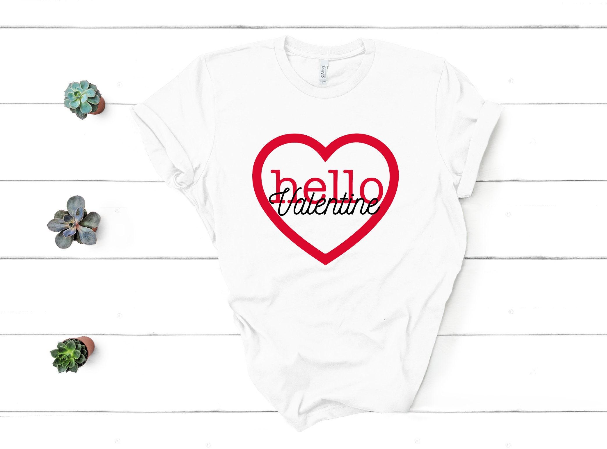 ea62872b Hello Valentine T Shirt LOVE Valentine Shirt Valentines | Etsy