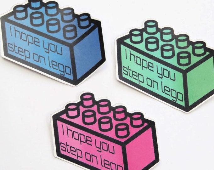 I Hope You Step on Lego | Die Cut Lego Stickers