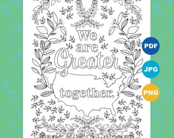 We Are Greater Together Coloring Page Pages For Adults Inspirational Political Art Activism Download