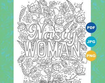 Nasty Women Keep Fighting Coloring Page Coloring Pages for | Etsy