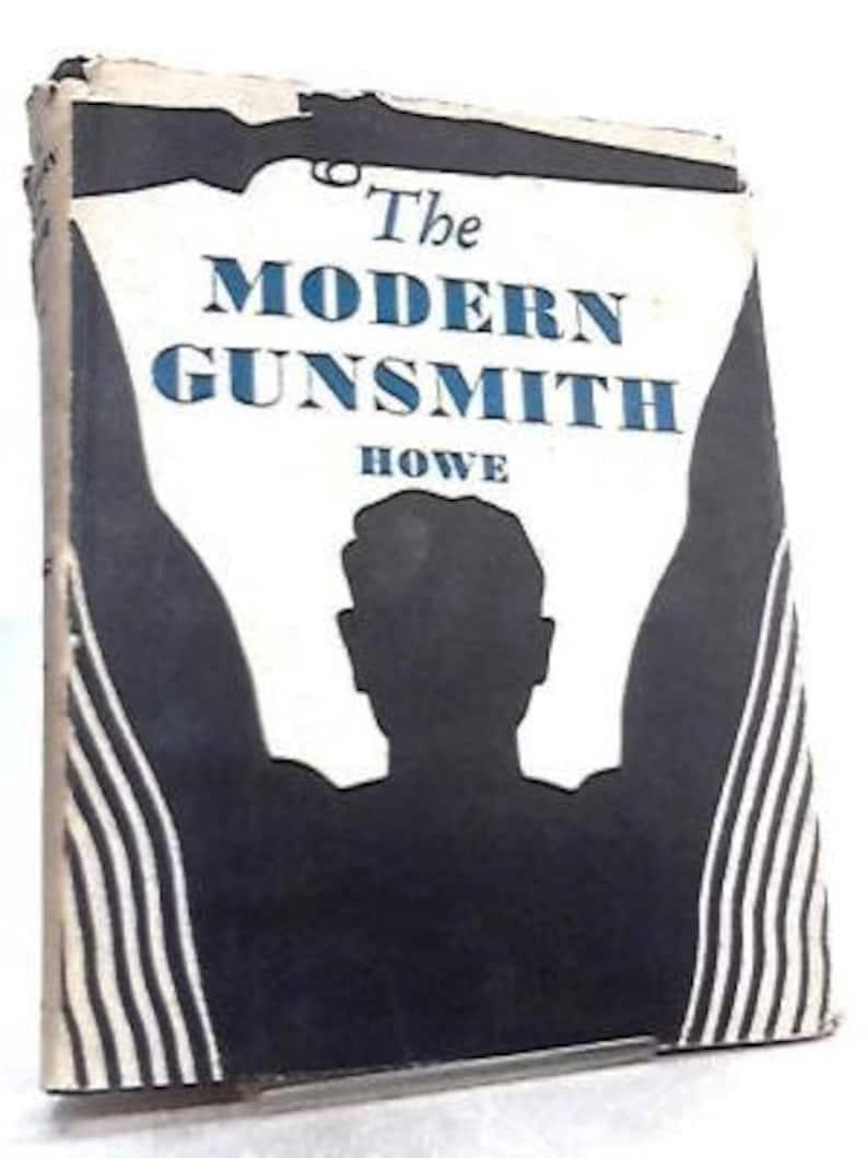 Volume 2 - The Modern Gunsmith by James Virgil Howe - eBook