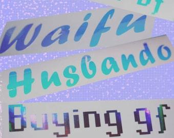 Buying gf, Press 123 for bf, Waifu, Husbando Decals