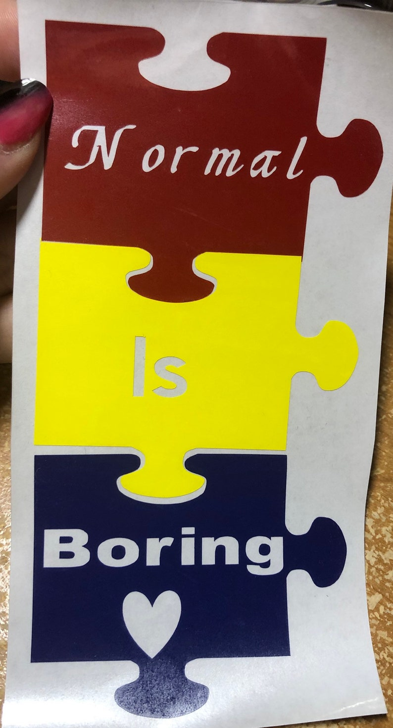 Normal is boring puzzle decal for laptop tablet car window or wall