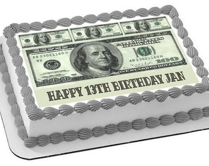 Edible 100 Dollar Bill Cake Topper - Custom Edible Images -Celebration Cake Topper - Birthday Cake Topper -Cake Decorating -Customize Cakes