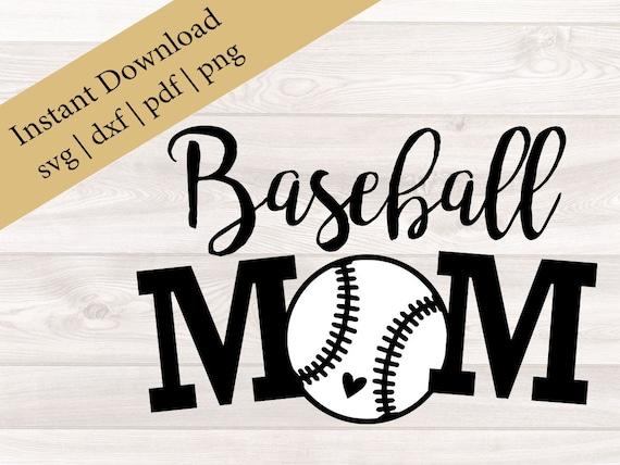 Baseball Mom Svg Baseball Svg Baseball Mom Cut File Etsy