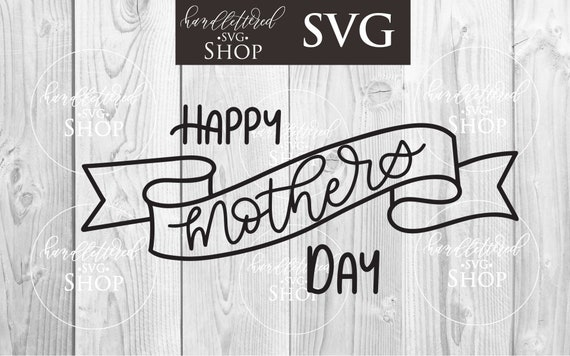 Free Greeting calligraphy, mom quotes bundle. Happy Mother S Day Banner Svg Mother S Day Svg Svg Etsy SVG, PNG, EPS, DXF File