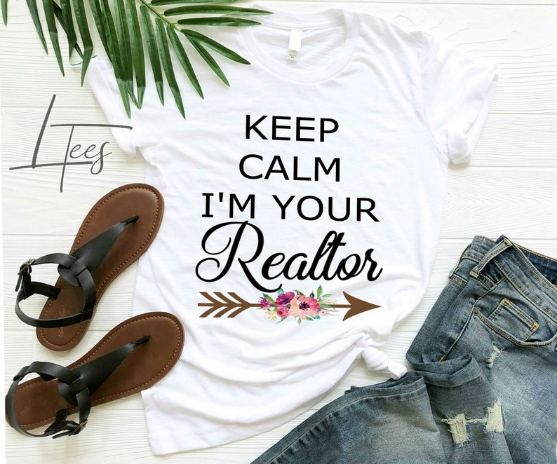667c3ce2 Keep Calm I'm your Realtor Realtor Shirt Floral Real | Etsy