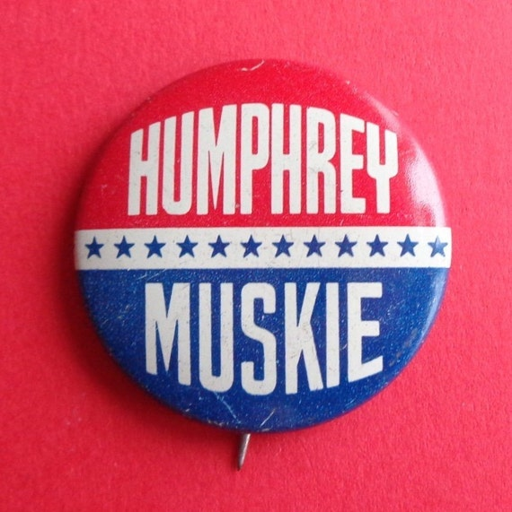 """1972 Edmund Muskie 1/"""" Pinback Button"""
