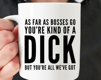 Boss Coffee Mug Bosses Day Gift Birthday Gag For Male Dick Cup