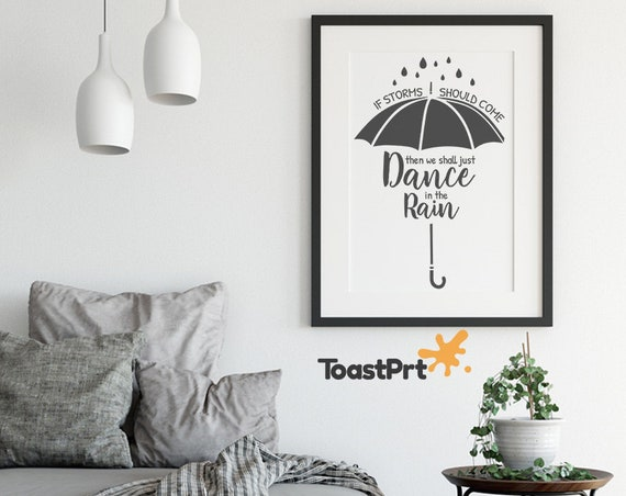 Dance In The Rain Living Room Wall Art 8x10 12x16 Guest Room Printable Home  Poster A3 18x24 Bedroom Wall Art 24x36 Farmhouse Printables