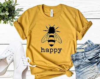bf0378f15 Bee Happy | Be Happy Shirt | Mom LIfe | Mom Tee | Graphic Tee | Southern  Sayings | Happiness Matters | Be Nice | Honey Bee