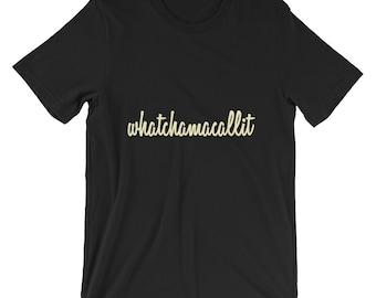 cba93ca97fc5 Whatchamacallit Short-Sleeve UNISEX T-Shirt - Ella Mai