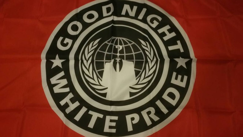 Anonymous Good Night White Pride (1) Flag Banner 3x5Ft