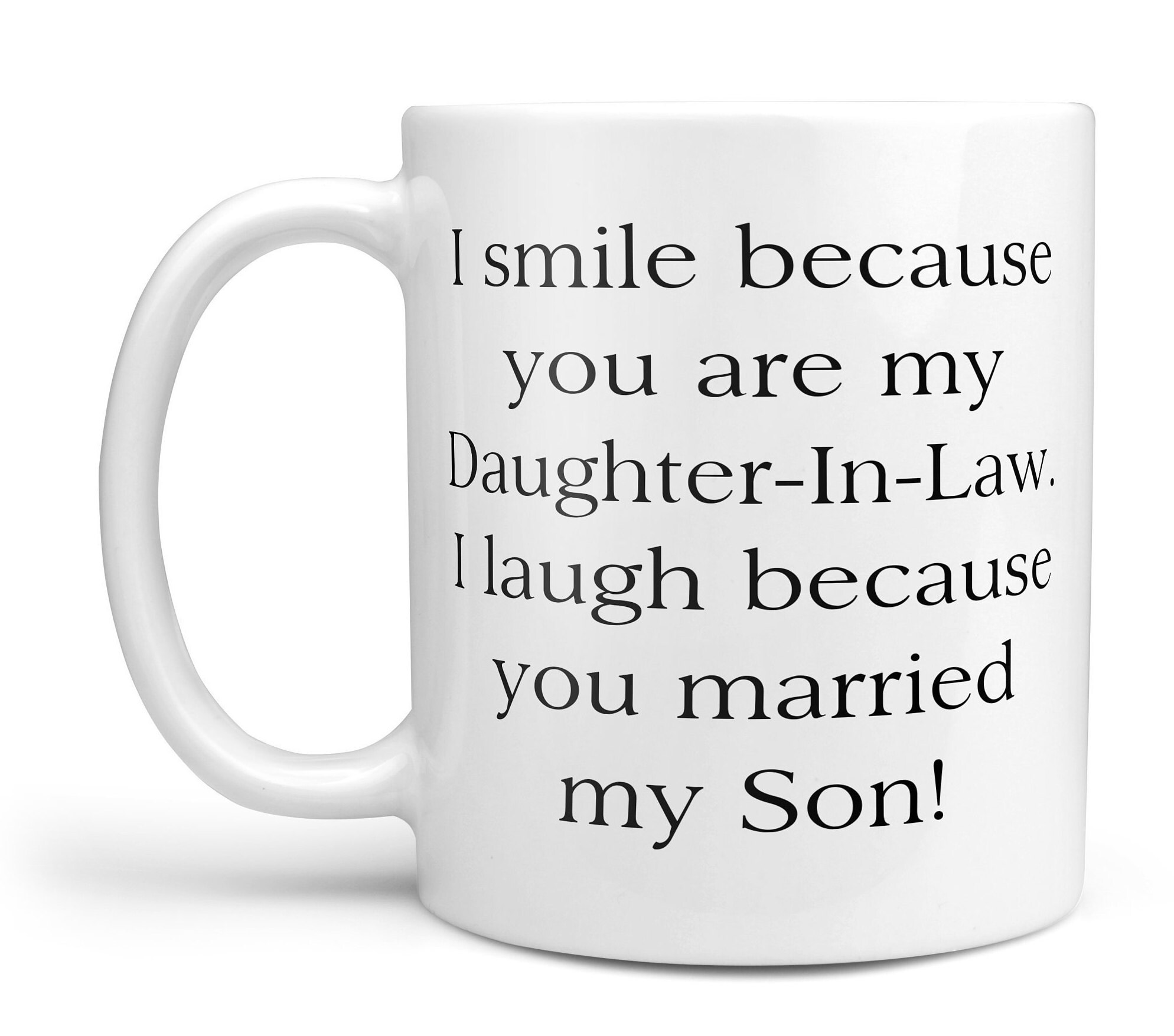 Daughter In Law Gift Son Mugs With Sayings