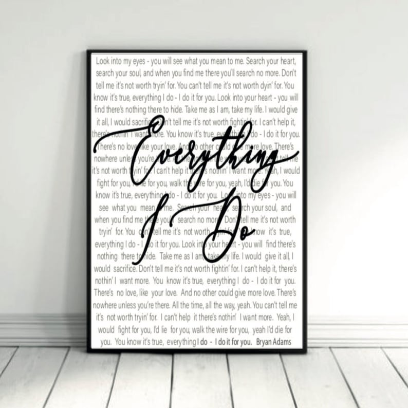 Everything I Do  Bryan Adams  Lyric Decor  Song Lyrics  Home Decor  Wall  Art  Printable Art  Instant Download
