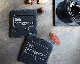 "Coasters ""Mäh schiggeds"" natural slate"