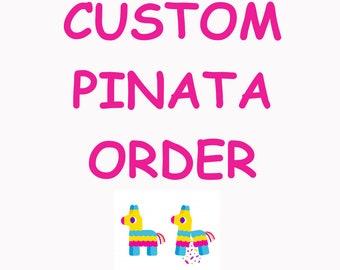 "Custom Pinata Order! Personalized Pinata Order"""