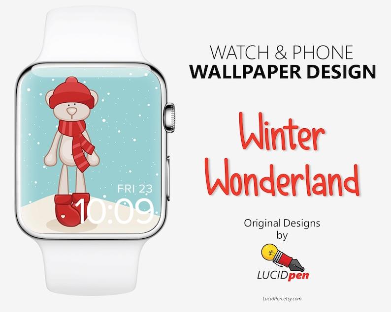 Winter Wonderland Watch Phone Wallpaper Apple Watch Face Background Iphone Wallpaper Apple Watch Art Winter Bear Wallpaper Design
