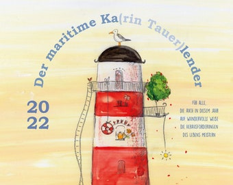 The Maritime Calendar by Karin Tauer - Wall Calendar 2022