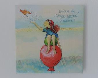"Art print on canvas ""Just float through life"""