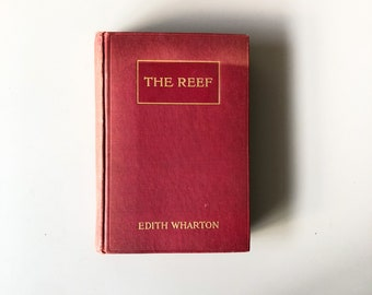 The Reef by Edith Wharton Rare First Edition 1912