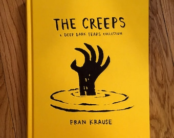 The Creeps: A Deep Dark Fears Collection - Hardcover Book Signed by the Author