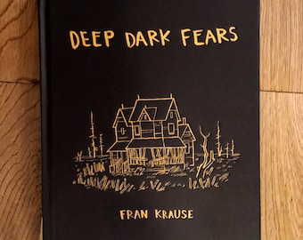 Deep Dark Fears Hardcover Book Signed by the Author