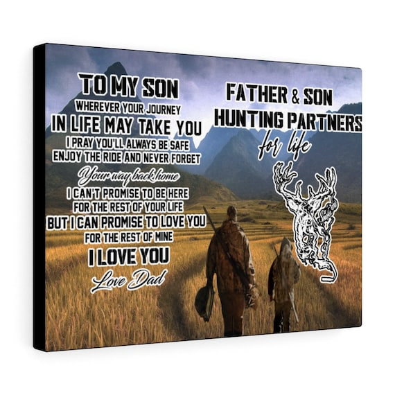To My Dad I Love U Always Father and Son Hunting Partner For Life Poster Canvas