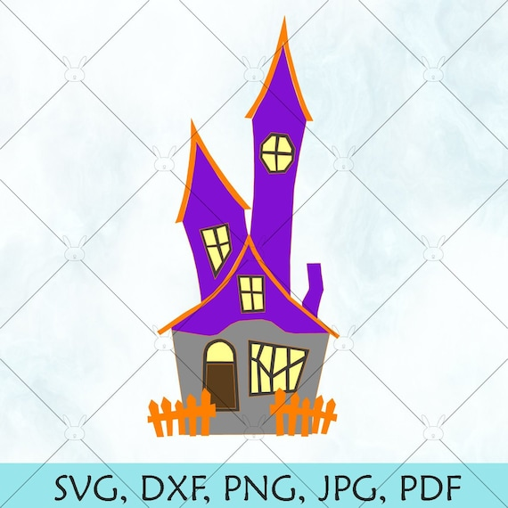 Haunted House Svg Halloween Svg Spooky House Svg Etsy