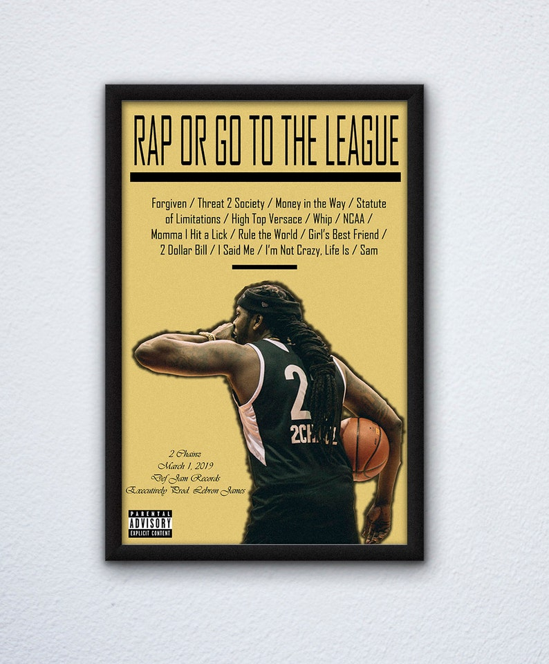 2 Chainz Rap Or Go To The League Poster / 2 Chainz Poster / Rap Album  Poster / Rap Poster / Hip Hop Poster / Music Poster / Rap Or Go To The