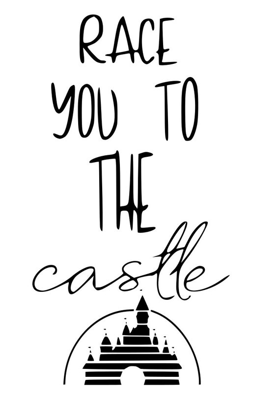 Disney Race You To The Castle Best Day Ever Castle Run Etsy