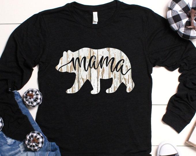 Rustic Mama Bear Shirt, Long or Short Sleeved