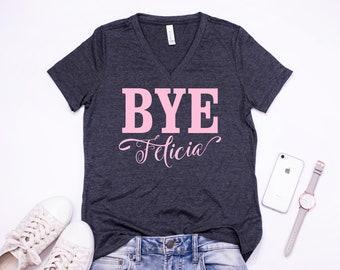 55ac955c926 Bye Felicia T-Shirt