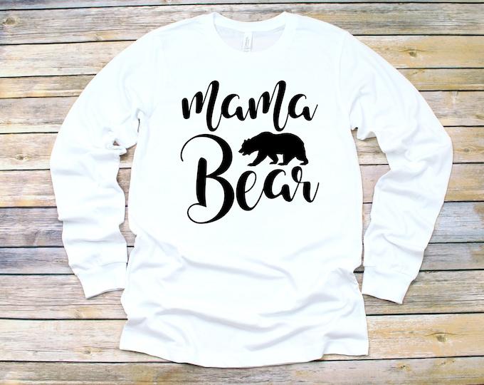 Mama Bear 2 Long Sleeve, Two color options