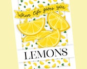 When life gives you lemon...