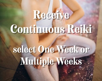 Receive Continuous Reiki Energy for One Week, for Multiple Weeks, for a Month, for a Year • Delivered via Etsy Messenger