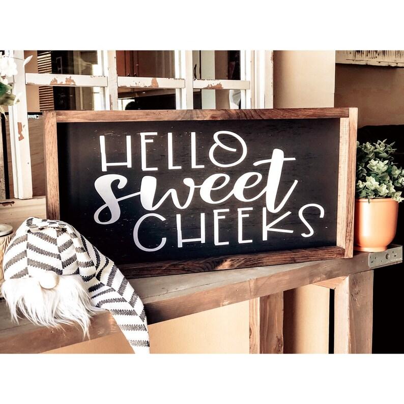 HELLO SWEET CHEEKS Rustic White Farmhouse Sign Bathroom Potty Humor Funny