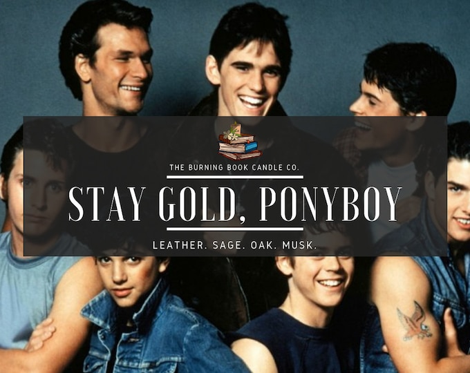 Stay Gold, Ponyboy - Soy Candle - The Outsiders
