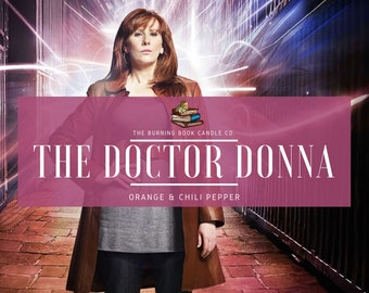 The Doctor-Donna - Soy Candle - Doctor Who