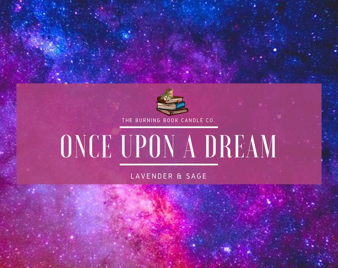 Once Upon a Dream - Soy Candle - Sleeping Beauty