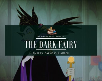 The Dark Fairy - Soy Candle - Maleficent