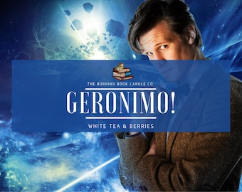 Geronimo! - Wax Melt - Doctor Who