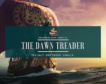 The Dawn Treader - Soy Candle - Chronicles of Narnia