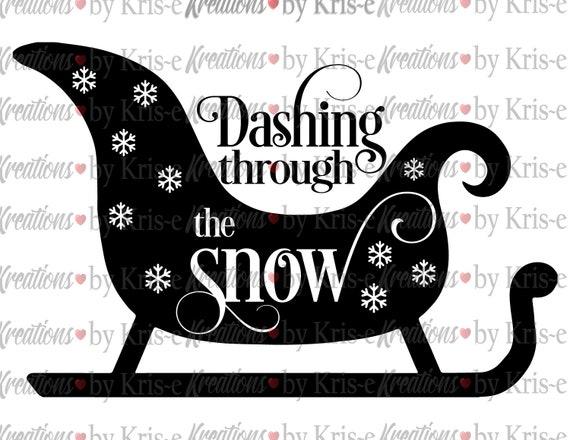 Dashing Through The Snow Svg Christmas Santa Sleigh Snow Etsy