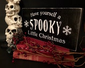 Christmas Sign, Holiday, Winter, Spooky, Goth, Halloween, Horror, Witchcraft, Witch, Witchy, Pagan, Rustic, Farmhouse, Primitive, Vintage