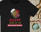 World's Oldest Brewery Shirt, Ancient Egypt Gift Idea, Beer Lover Shirt, Beer Fan, Beer Gift Idea, St. Patrick's Day Gift Idea, Archaeology